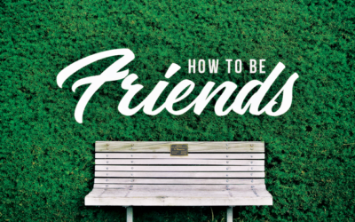 Have we Forgotten How to be Friends?
